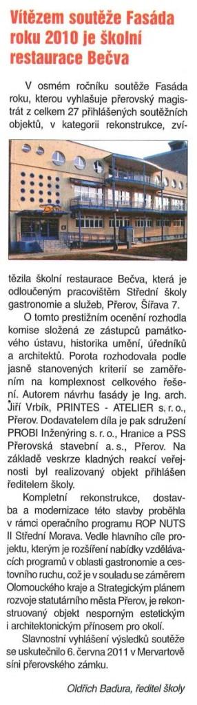 Vítězem soutěže Fasáda roku 2010 je restaurace Bečva (OK Zpravodaj školství, Září 2011)