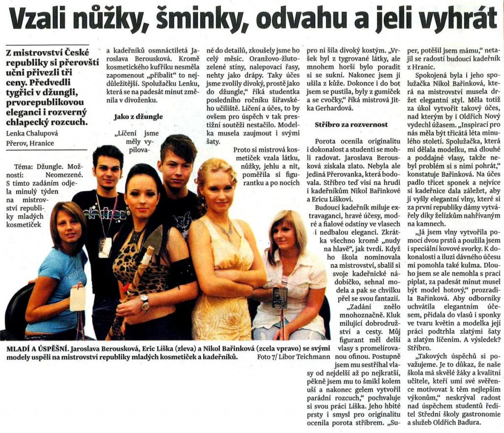 Vzali nůžky, šminky, odvahu a jeli vyhrát (Sedmička, 7. 10. 2010)